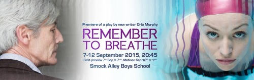 Remember to Breathe at Smock Alley